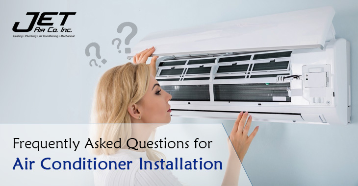 Frequently Asked Questions for Air Conditioner Installation