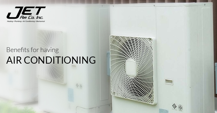 Benefits For Having Air Conditioning