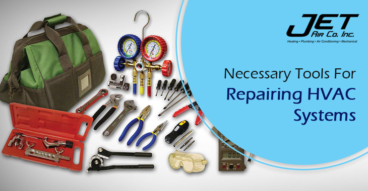 Necessary Tools For Repairing HVAC Systems