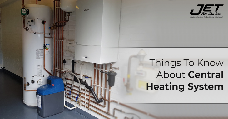 Things To Know About Central Heating System