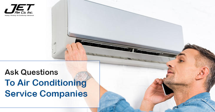 Ask Questions To Air Conditioning Service Companies
