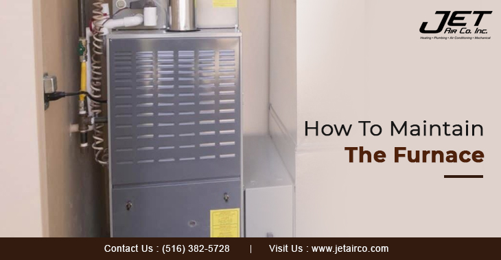How To Maintain The Furnace