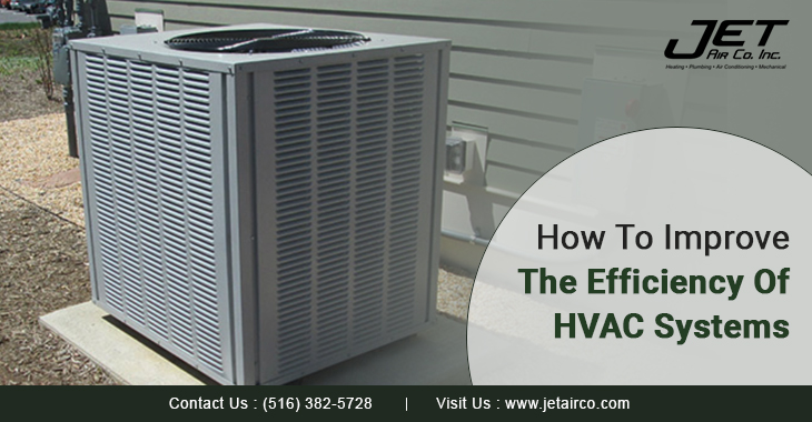 How To Improve The Efficiency Of HVAC Systems