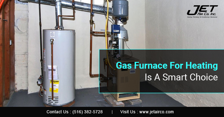 Gas Furnace For Heating Is A Smart Choice