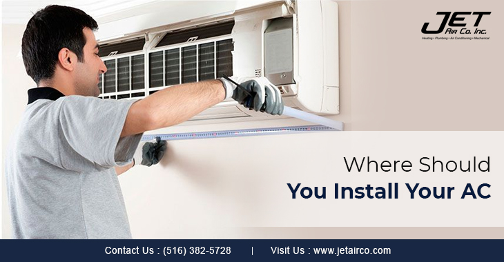 Where Should You Install Your AC