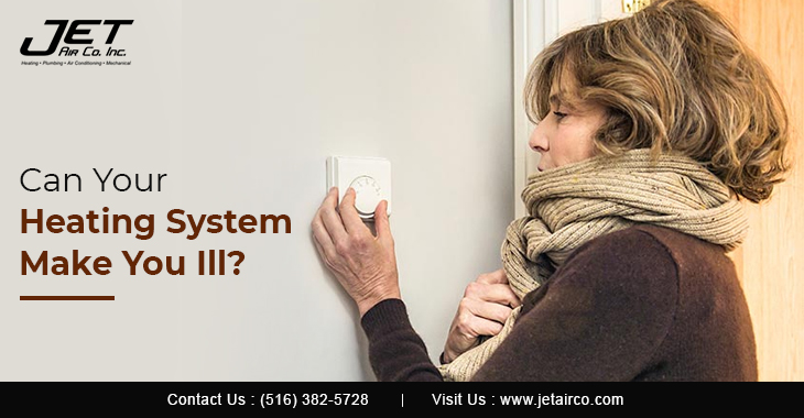 Can Your Heating System Make You Ill?
