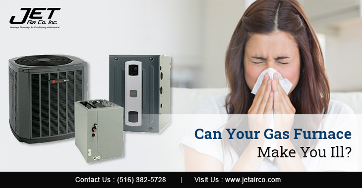 Can Your Gas Furnace Make You Ill?