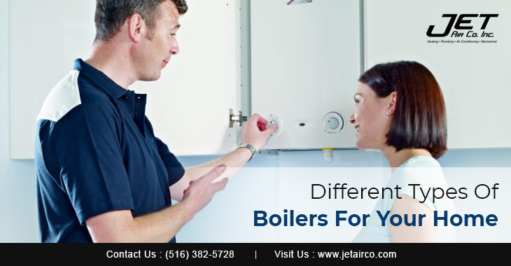Different Types Of Boilers For Your Home