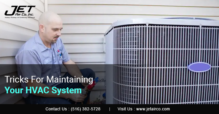 Tricks For Maintaining Your HVAC System