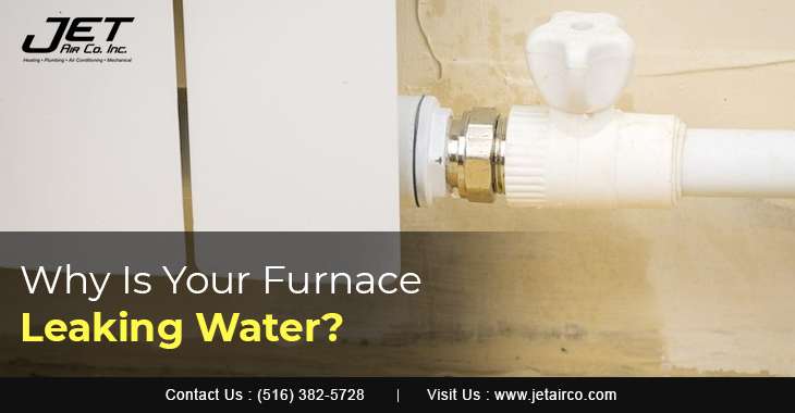 Why Is Your Furnace Leaking Water?