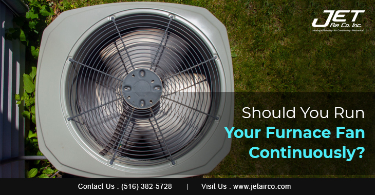 Should You Run Your Furnace Fan Continuously?