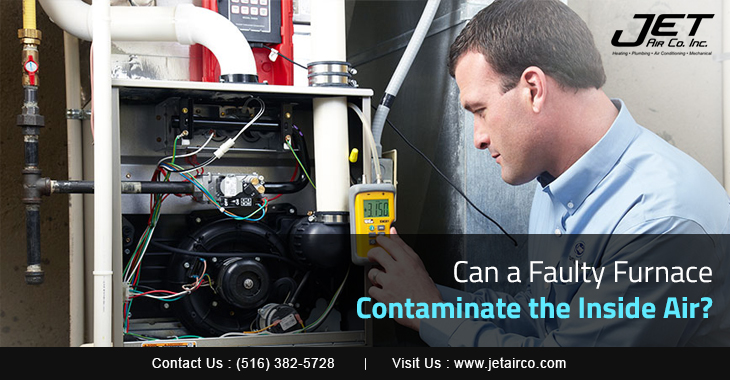 Can a Faulty Furnace Contaminate the Inside Air?