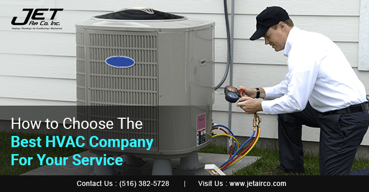 How to Choose The Best HVAC Company For Your Service