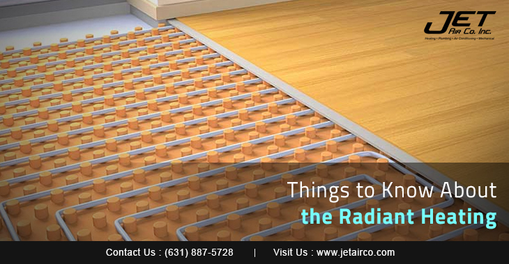 Things to Know About the Radiant Heating