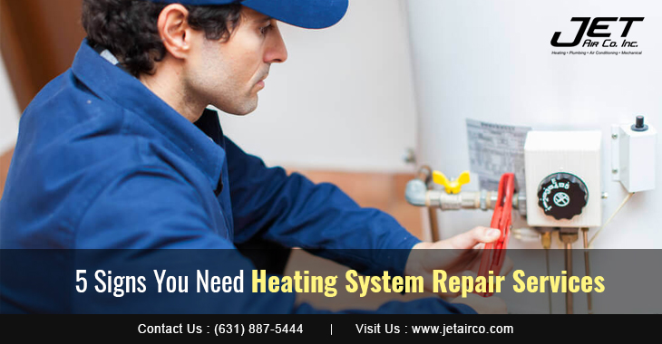 5 Signs You Need Heating System Repair Services
