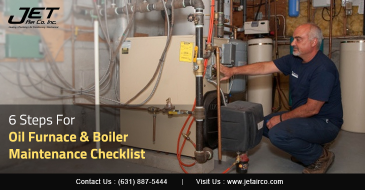 6 Steps For Oil Furnace & Boiler Maintenance Checklist