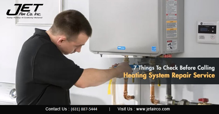 7 Things To Check Before Calling Heating System Repair Service