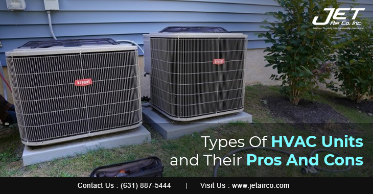 Types Of HVAC Units And Their Pros And Cons