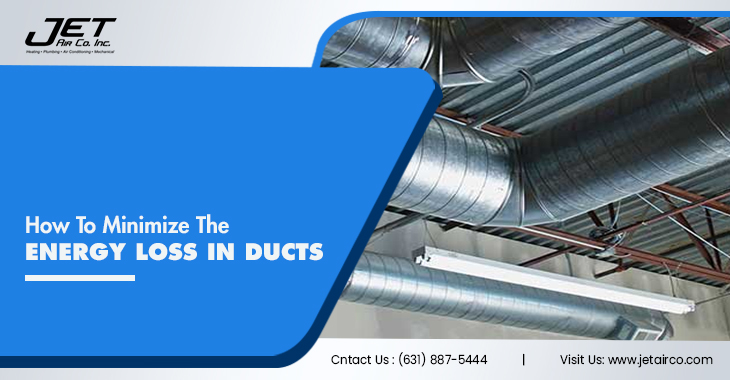 How To Minimize The Energy Loss In Ducts