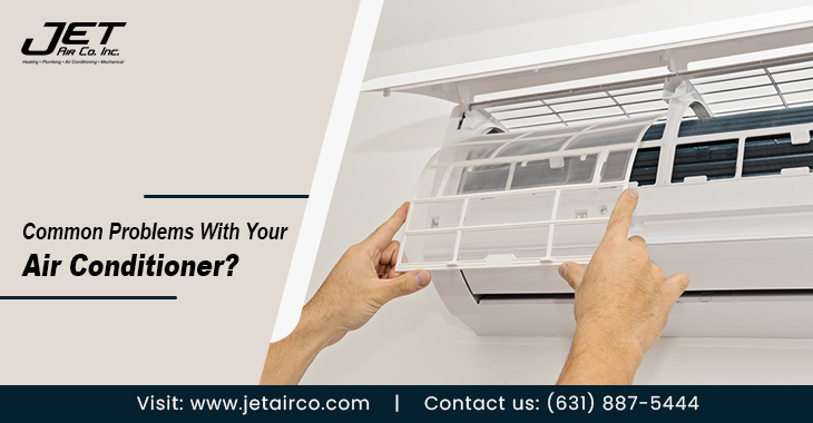 Common Problems With Your Air Conditioner?