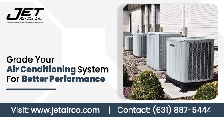 Grade Your Air Conditioning System For Better Performance