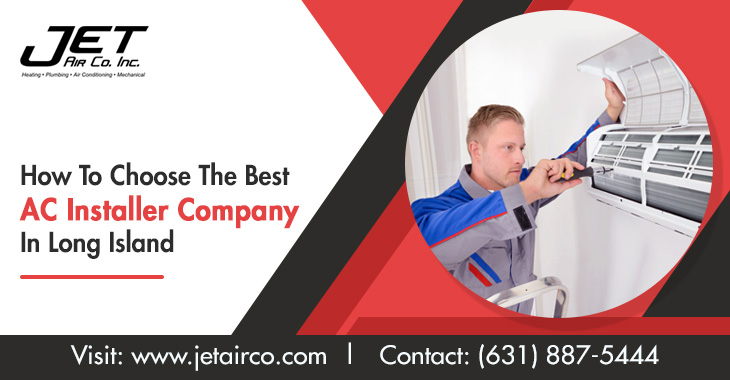How To Choose The Best AC Installer Company In Long Island