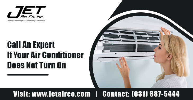 Call an Expert If Your Air Conditioner Does Not Turn On