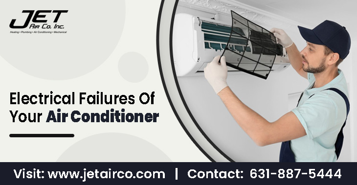 Electrical Failures Of Your Air Conditioner