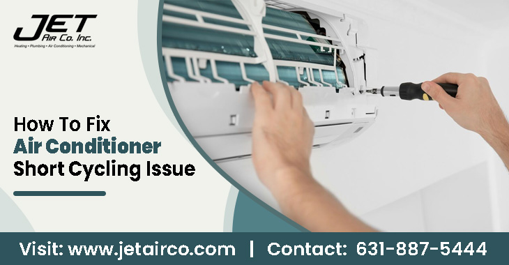 How To Fix Air Conditioner Short Cycling Issue