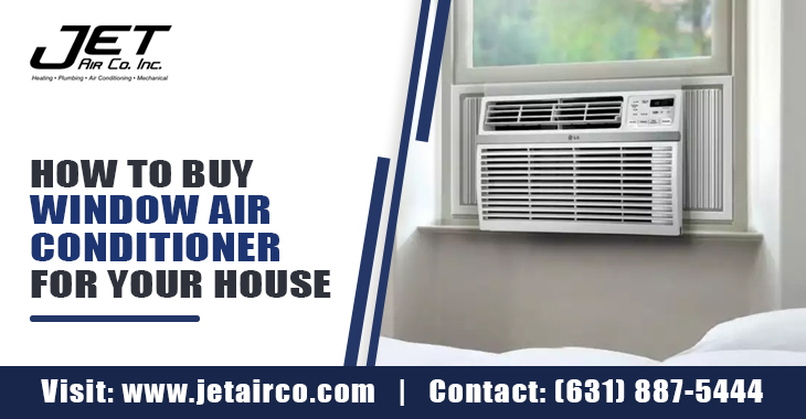 How to Buy Window Air Conditioner For Your House