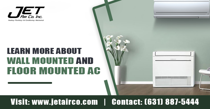 Learn More About Wall Mounted and Floor Mounted AC