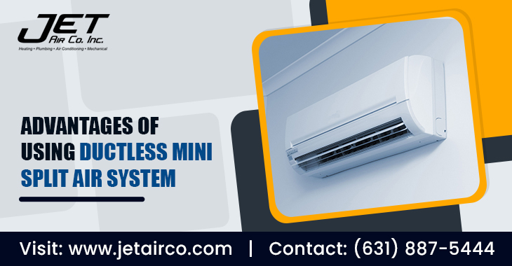 Advantages of Using Ductless Mini Split Air System