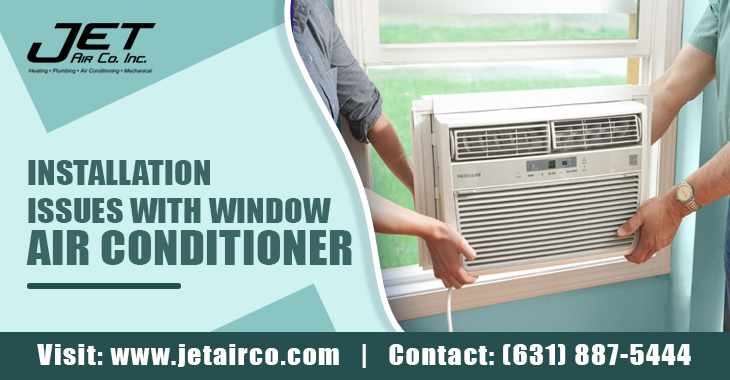 Installation Issues With Window Air Conditioner