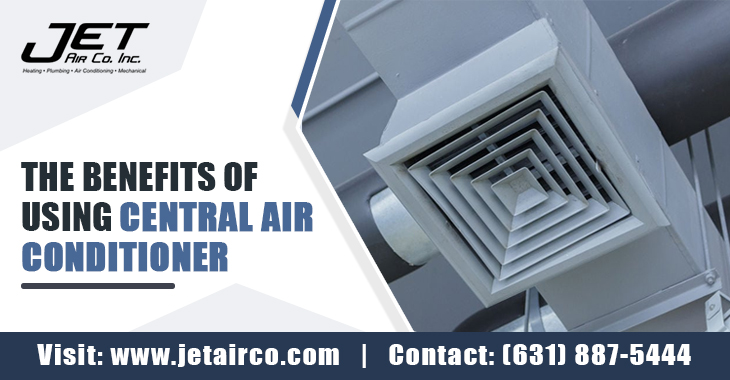 The Benefits Of Using Central Air Conditioner