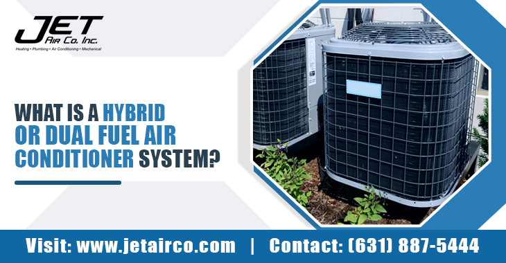 What Is A Hybrid or Dual Fuel Air Conditioner System?