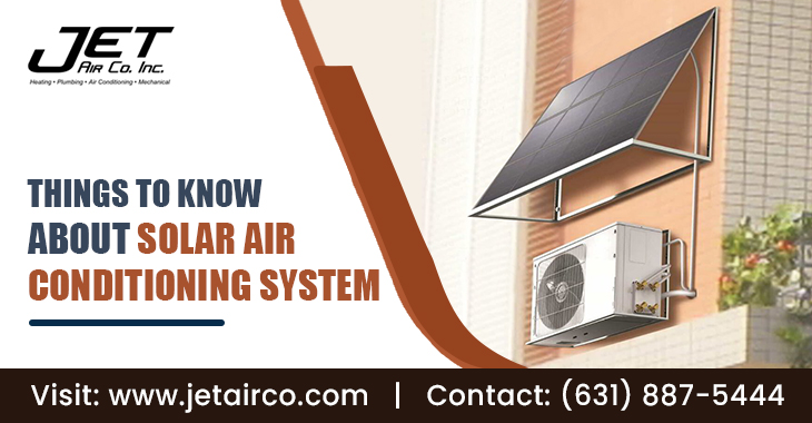 Things To Know About Solar Air Conditioning System